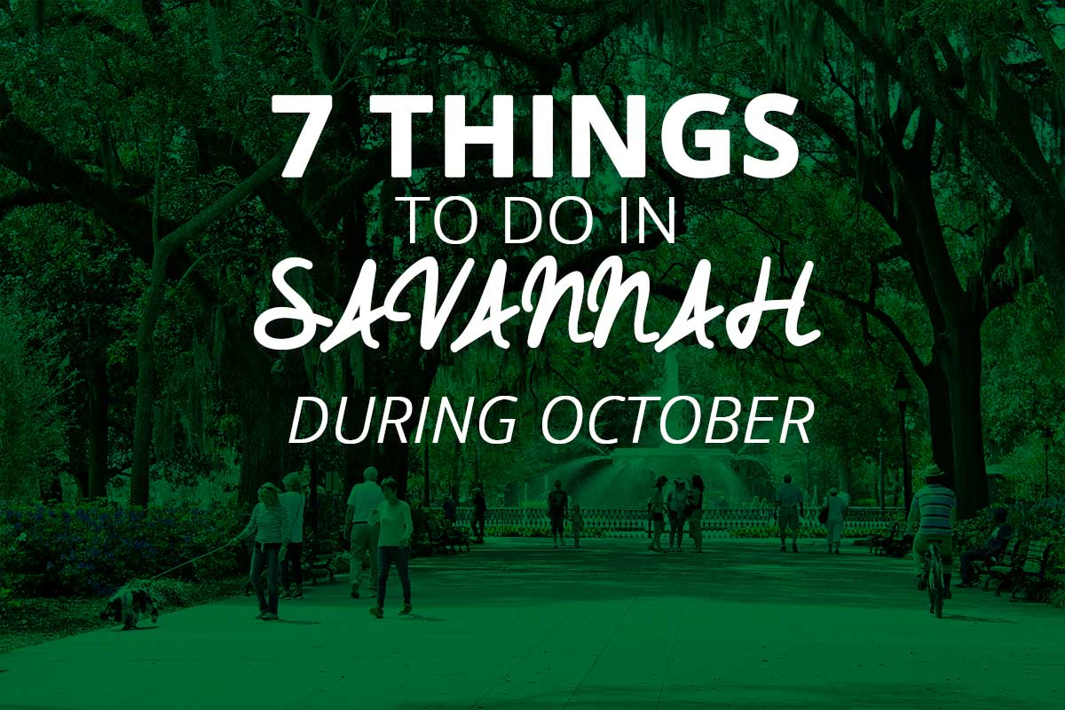 7 things to do in Savannah during October
