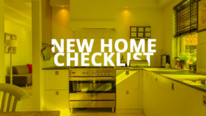 New Home Checklist for new home buyers